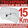 Antena Grid Grilla 24 Dbi 15 Km Alcance Internet Profesional