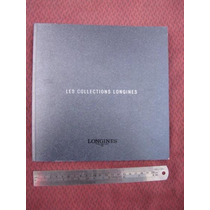 Intihuatana: Manual Catalogo De Reloj Longines