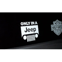 Stickers Only In A Jeep Para Tu Camioneta Jeep