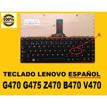 Teclado Lenovo Español G470 G475 B470 V470 Z470 **********