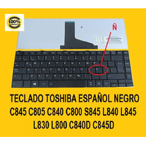Teclado Toshiba Español C845 C840 S845 L840 L830 L845 C800 *